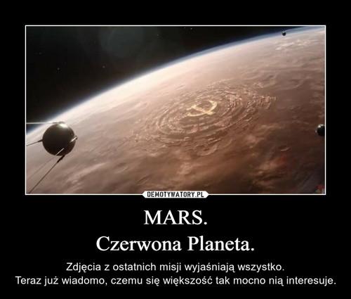 MARS. Czerwona Planeta.