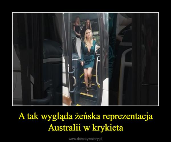 A tak wygląda żeńska reprezentacja Australii w krykieta –