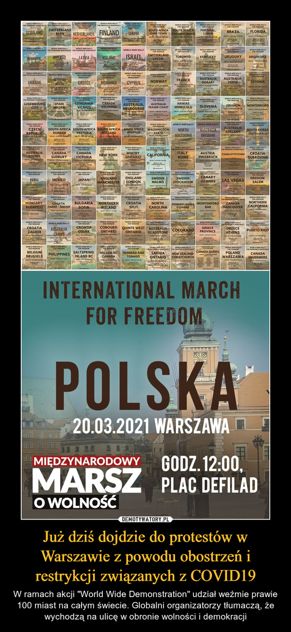 """Już dziś dojdzie do protestów w Warszawie z powodu obostrzeń i restrykcji związanych z COVID19 – W ramach akcji """"World Wide Demonstration"""" udział weźmie prawie 100 miast na całym świecie. Globalni organizatorzy tłumaczą, że wychodzą na ulicę w obronie wolności i demokracji"""
