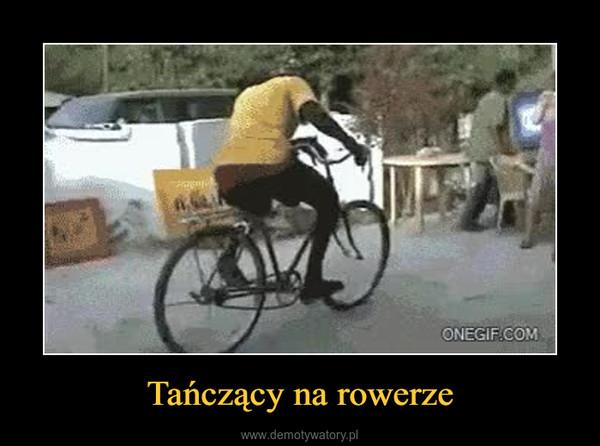 Tańczący na rowerze –