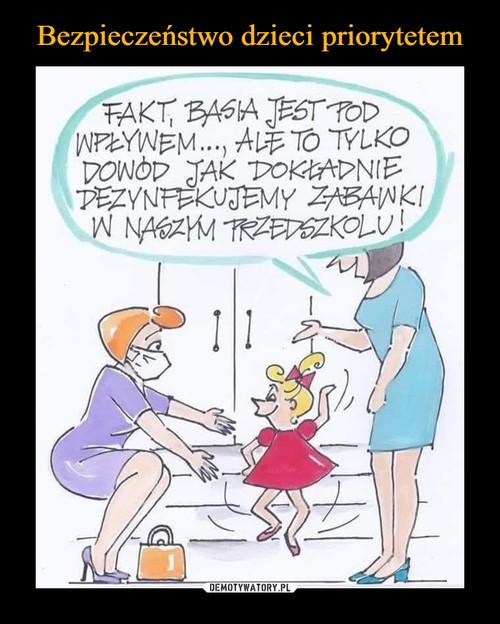 Bezpieczeństwo dzieci priorytetem