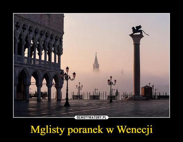 Mglisty poranek w Wenecji –