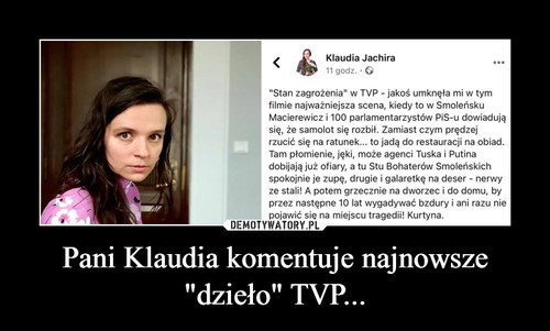 """Pani Klaudia komentuje najnowsze """"dzieło"""" TVP..."""