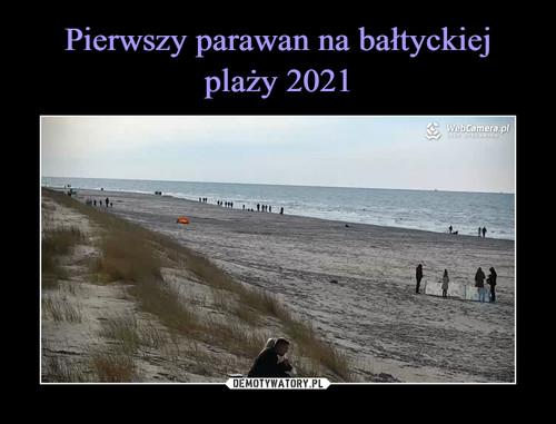 Pierwszy parawan na bałtyckiej plaży 2021