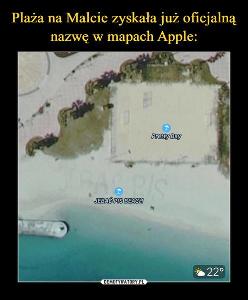 Plaża na Malcie zyskała już oficjalną nazwę w mapach Apple: