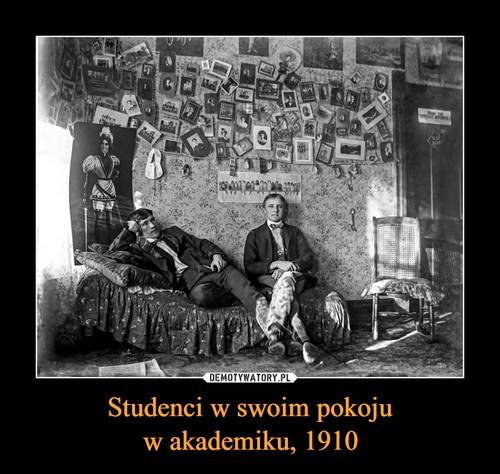 Studenci w swoim pokoju w akademiku, 1910