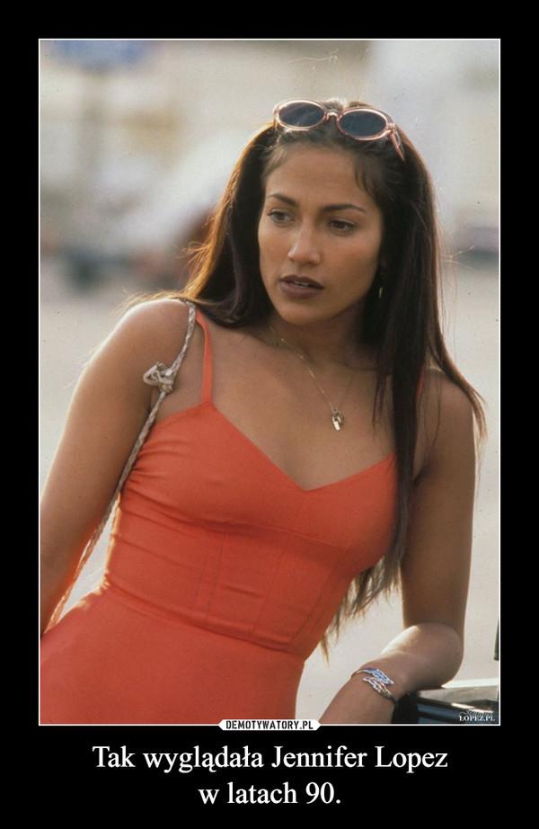 Tak wyglądała Jennifer Lopezw latach 90. –