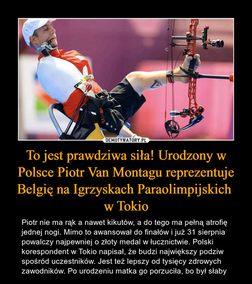 To jest prawdziwa siła! Urodzony w Polsce Piotr Van Montagu reprezentuje Belgię na Igrzyskach Paraolimpijskich  w Tokio
