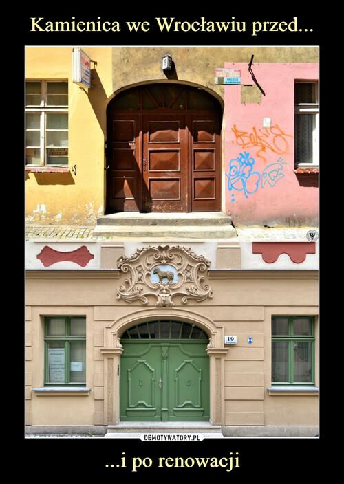 Kamienica we Wrocławiu przed... ...i po renowacji