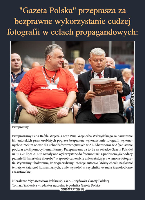 """""""Gazeta Polska"""" przeprasza za bezprawne wykorzystanie cudzej fotografii w celach propagandowych:"""