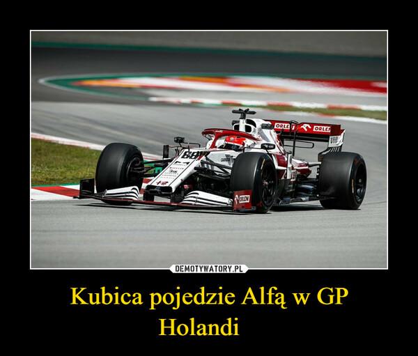 Kubica pojedzie Alfą w GP Holandi –