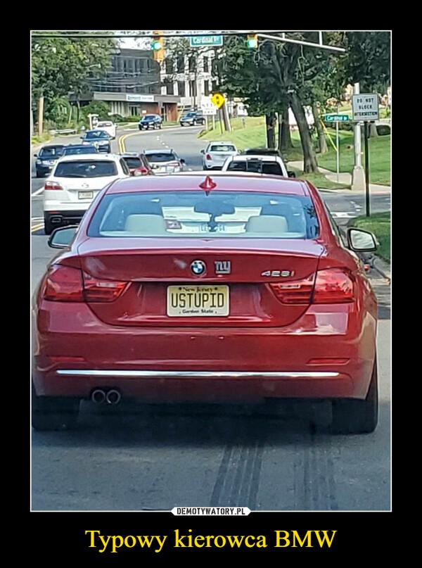 Typowy kierowca BMW –