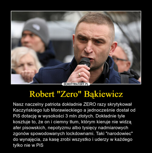 "Robert ""Zero"" Bąkiewicz"
