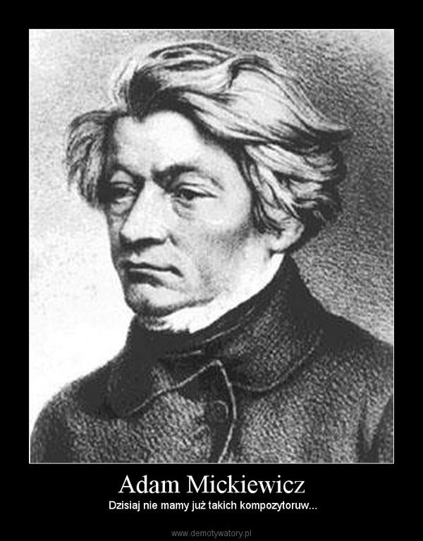 Адам мицкевич гражина