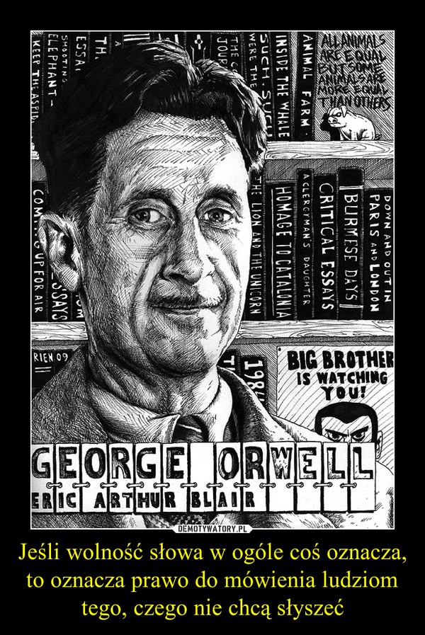 big george essay Politics and the english language, the essay of george orwell first published: april 1946 by/in horizon, gb, london.